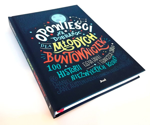 książka Opowieści na dobranoc dla młodych buntowniczek